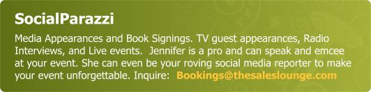 SocialParazzi - Media Appearances and Book Signings. TV guest appearances, Radio Interviews, and Live events.  Jennifer is a pro and can speak and emcee at your event. She can even be your roving social media reporter to make your event unforgettable. Inquire:  Bookings@thesaleslounge.com